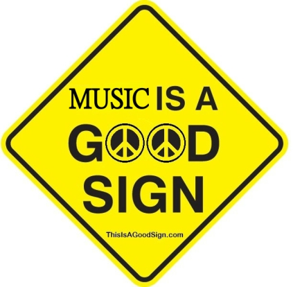 Music Is A Good Sign