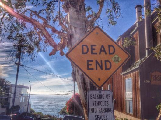 Dead End Laguna Good Sign